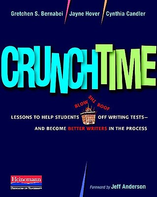 Crunchtime By Bernabei, Gretchen S./ Hover, Jayne/ Candler, Cynthia/ Anderson, Jeff (FRW)